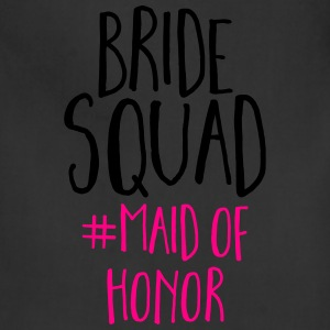 Bride Squad Maid Of Honor  T-Shirts - Adjustable Apron