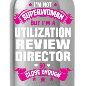 Utilization Review Director T-Shirts - Water Bottle