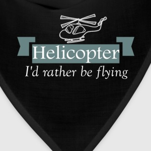 Helicopter - Helicopter - I'd rather be flying - Bandana