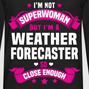 Weather Forecaster T-Shirts - Men's Premium Long Sleeve T-Shirt