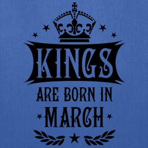 Kings are born in March King Birthday Gift Vintage - Tote Bag