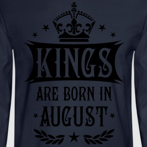 Kings are born in August King Birthday Gift Vintag - Men's Long Sleeve T-Shirt