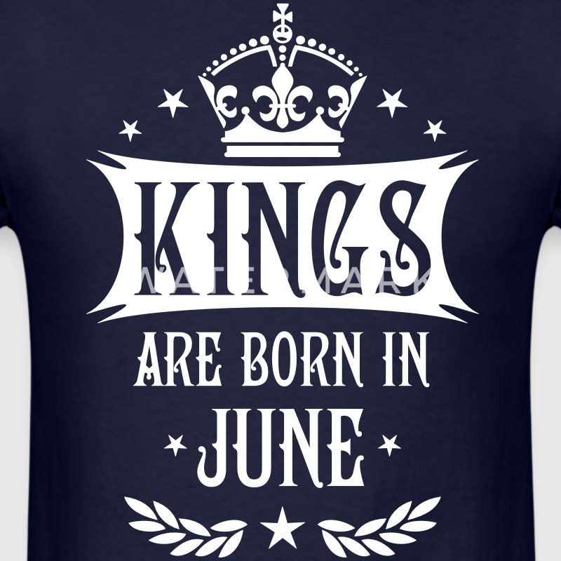Kings are born in June King Birthday Gift Vintage  - Men's T-Shirt