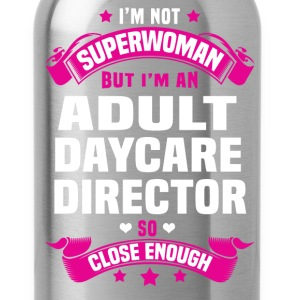 Adult Daycare Director T-Shirts - Water Bottle