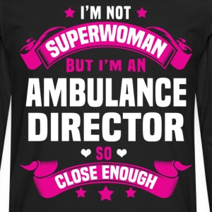 Ambulance Director T-Shirts - Men's Premium Long Sleeve T-Shirt