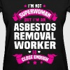 Asbestos Removal Worker T-Shirts - Women's T-Shirt