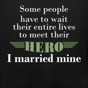Veteran Wife - Some people have to wait their enti - Men's Premium Tank
