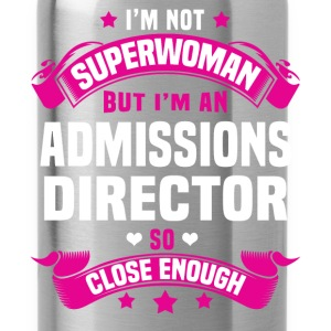 Admissions Director T-Shirts - Water Bottle