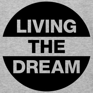 Living The Dream Hoodies - Baseball T-Shirt