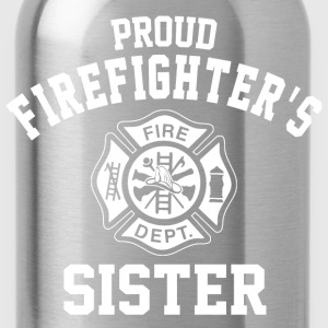 Proud Firefighters Sister T-Shirts - Water Bottle