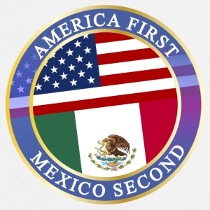 AMERICA FIRST MEXICO SECOND Accessories - Men's Premium T-Shirt