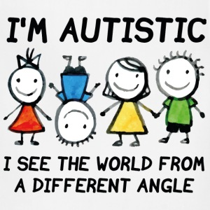 I'm Autistic - Adjustable Apron
