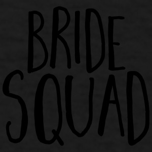 Bride Squad Hen Party  Sportswear - Men's T-Shirt