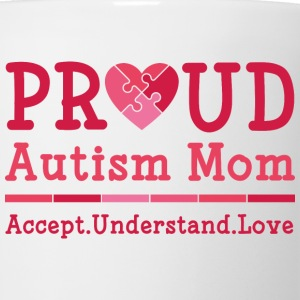 Proud Autism Mom - Coffee/Tea Mug