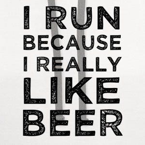 I run because I really like beer funny shirt  - Contrast Hoodie