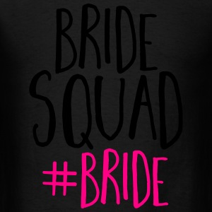 Bride Squad Bride Tanks - Men's T-Shirt