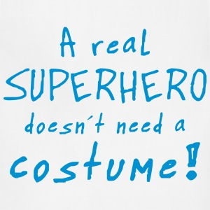 a real superhero costume T-Shirts - Adjustable Apron
