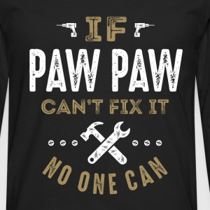 Paw Paw Can Fix It T-shirt - Men's Premium Long Sleeve T-Shirt