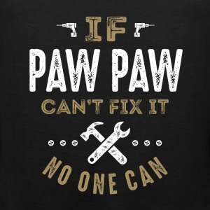 Paw Paw Can Fix It T-shirt - Men's Premium Tank
