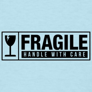 Fragile Handle With Care Baby Bodysuits - Men's T-Shirt