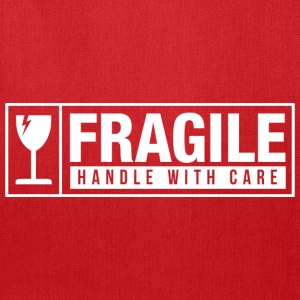 Fragile Handle With Care T-Shirts - Tote Bag