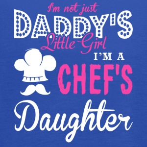I Am A Chef's Daughter T Shirt - Women's Flowy Tank Top by Bella