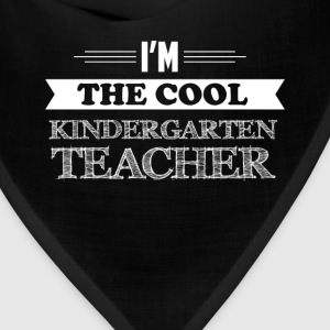 Kindergarten Teacher - I'm the cool Kindergarten T - Bandana