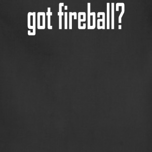 got fireball - Adjustable Apron