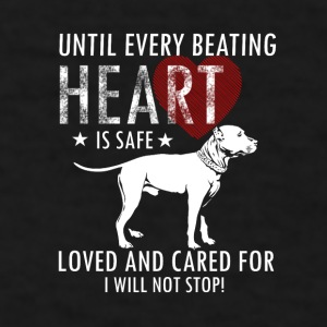 Until Every Beating Heart Mugs & Drinkware - Men's T-Shirt