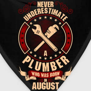 Never Underestimate A Plumber Who Was Born In T-Shirts - Bandana