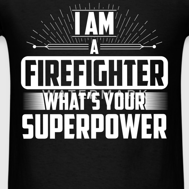Firefighter - I am a Firefighter what's your super - Men's T-Shirt