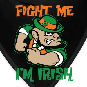 Fight Me I'm Irish - Bandana