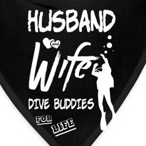 Husband And Wife Dive Buddies For Life T Shirt - Bandana
