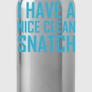 I Have A Nice Clean Snatch - Water Bottle
