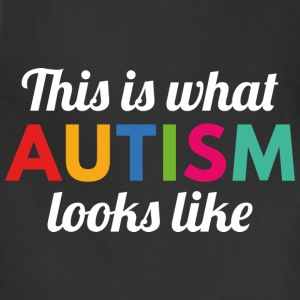 Autism Looks Like - Adjustable Apron