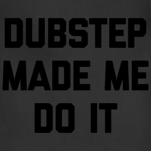 Dubstep Do It Music Quote Bags & backpacks - Adjustable Apron