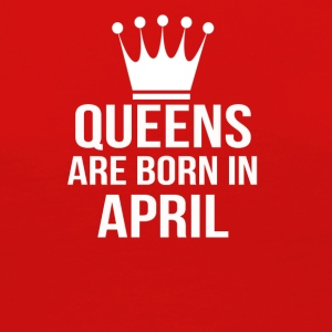 queens are born in april - Women's Premium Long Sleeve T-Shirt