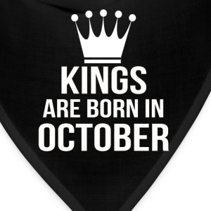 kings are born in october - Bandana