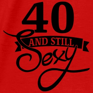 40 and still sexy Aprons - Men's Premium T-Shirt