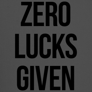ZERO LUCKS GIVEN T-Shirts - Trucker Cap