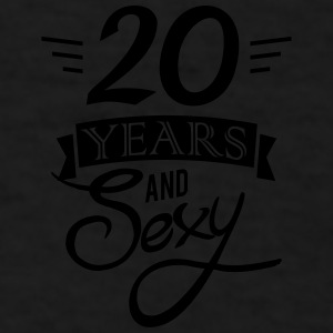 20 years and sexy Mugs & Drinkware - Men's T-Shirt