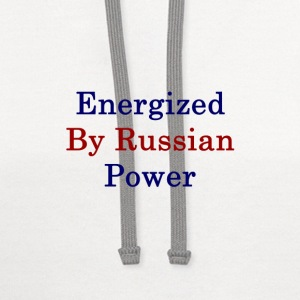 energized_by_russian_power_ T-Shirts - Contrast Hoodie