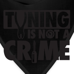 Tuning is not a crime - Bandana