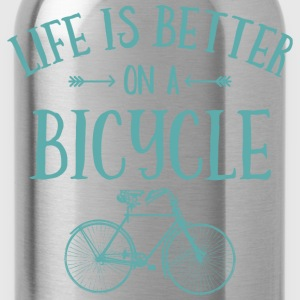 Life's Better On A Bicycle T-Shirts - Water Bottle