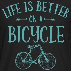 Life's Better On A Bicycle T-Shirts - Men's Premium Long Sleeve T-Shirt