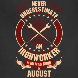 Never Underestimate An Ironworker Who Was Born In T-Shirts - Adjustable Apron
