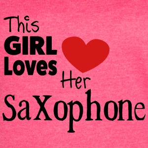 This Girl Loves Her Saxophone  - Women's Vintage Sport T-Shirt