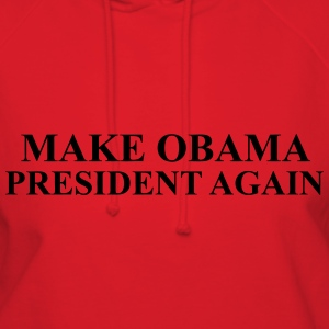 Make Obama President Again T-Shirts - Women's Hoodie