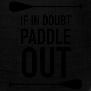 If In Doubt Paddle Out T-Shirts - Bandana