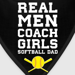 Real Men Coach Girls Softball Dad Sports T-Shirt T-Shirts - Bandana